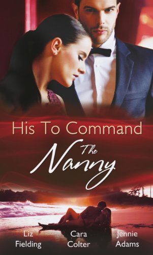 book cover of His to Command: The Nanny