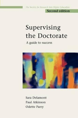 Supervising the Doctorate 2nd Edition (Society for Research into Higher Education)