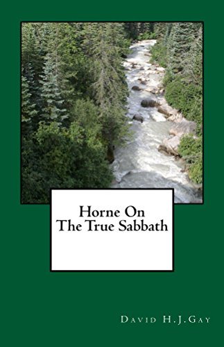 Horne On The True Sabbath by [Gay, David H.J.]