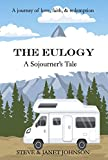 The Eulogy: A Sojourner's Tale