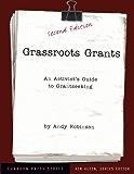 Grassroots Grants: An Activist's Guide to Grantseeking (Kim Klein's Fundraising Series)