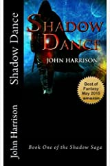 Shadow Dance: Book One of the Shadow Saga Paperback