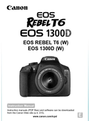 Canon EOS Rebel T6 EOS 1300D Manual Instructions Booklet