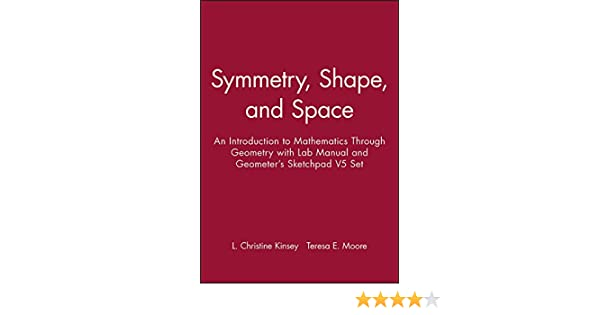 Amazon.com: Symmetry, Shape, and Space: An Introduction to ...