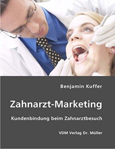 Zahnarzt-Marketing: Kundenbindung beim Zahnarztbesuch