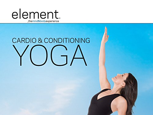 Element: Cardio Conditioning Yoga by