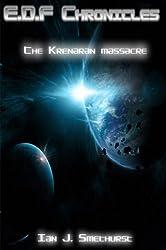 E.D.F Chronicles : The Krenaran massacre.