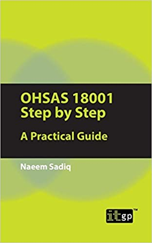 Book Ohsas 18001 Step by Step: A Practical Guide by Naeem Sadiq (26-Apr-2012)