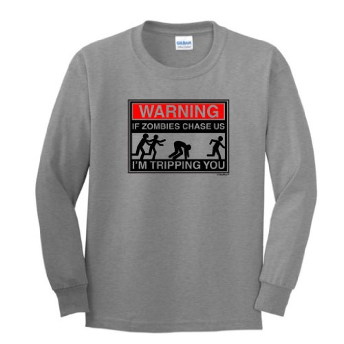 Warning If Zombies Chase Us I'm Tripping You Youth Long Sleeve T-Shirt XL Sport -