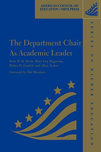 The Department Chair As Academic Leader: (American Council on Education Oryx Press Series on Higher Education)