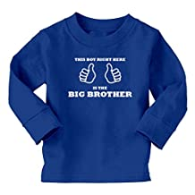 Mashed Clothing Kids This Boy Right Here Is The Big Brother Long Sleeve T-Shirt