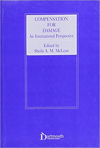 Download online Compensation for Damage: An International Perspective (Medico-Legal Series) PDF