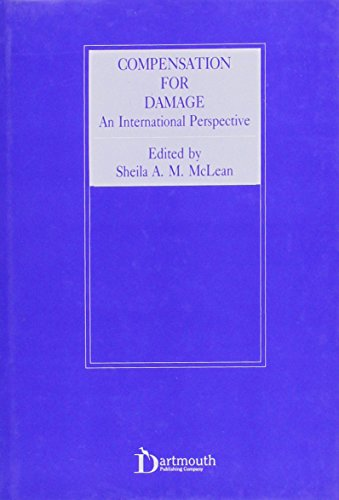 Compensation for Damage: An International Perspective (Medico-Legal Series)