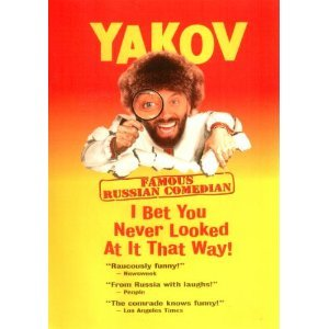 Yakov I Bet You Never Looked At It That Way! Famous Russian Comedian