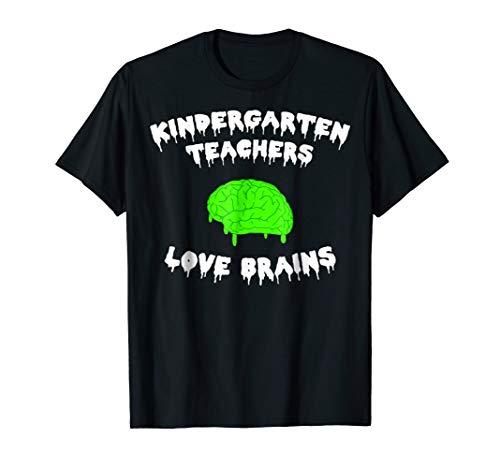 Kindergarten Teachers Love Brains Halloween T-shirt -