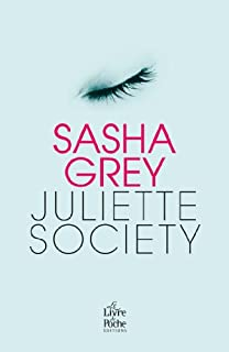 Juliette Society, Grey, Sasha