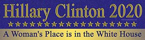 Hillary Clinton Bumper Sticker (Hillary Clinton 2020 A Woman's Place is in The White House Magnetic Bumper)