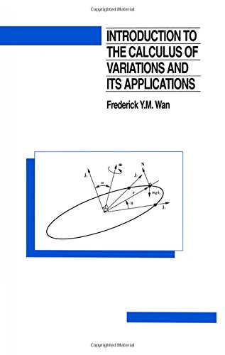Introduction to the calculus of variations and its applications (Chapman & Hall Mathematics Series)