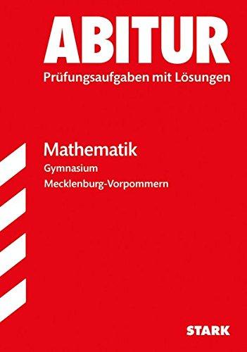 Abiturprüfung - Mathematik - Mecklenburg-Vorpommern