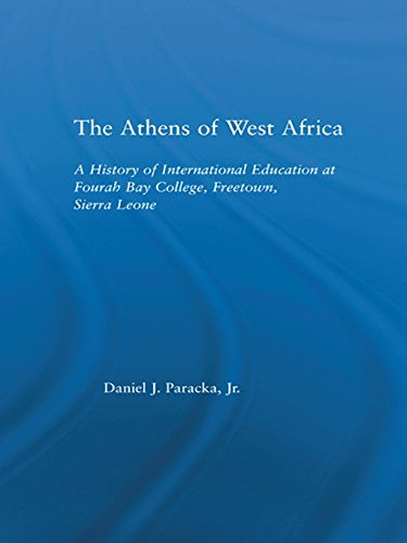 The Athens of West Africa: A History of International Education at Fourah Bay College, Freetown, Sierra Leone (African Studies)