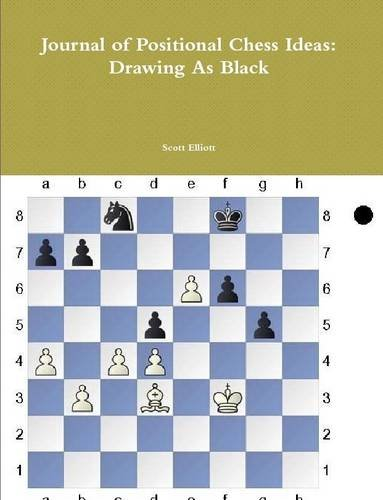 Journal of Positional Chess Ideas: Drawing As Black PDF