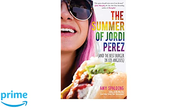 The Summer of Jordi Perez And the Best Burger in Los Angeles ...