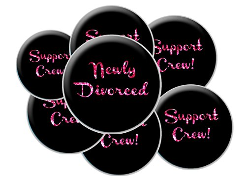 8 Divorce Party Buttons - Divorce Buttons - Newly Divorced and Support Crew - Black and Pink Divorce Party