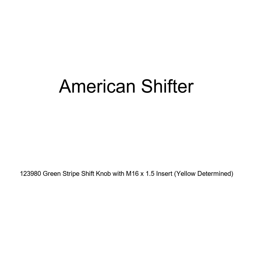 American Shifter 123980 Green Stripe Shift Knob with M16 x 1.5 Insert Yellow Determined
