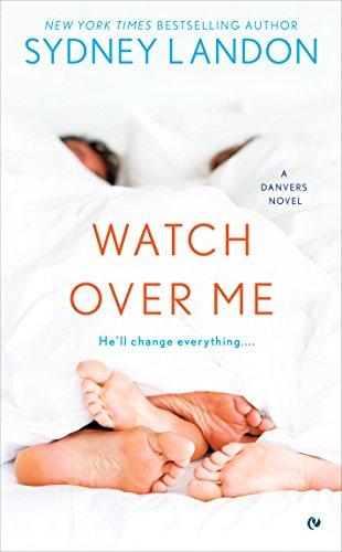 Watch Over Me (A Danvers Novel)