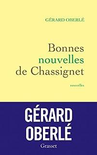 Bonnes nouvelles de Chassignet, Oberlé, Gérard (éditeur)