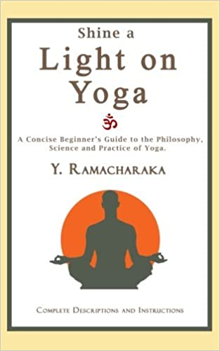 Shine a Light on Yoga: A concise beginners guide to the ...