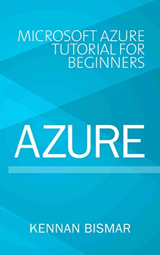 Azure: Microsoft Azure Tutorial for Beginners