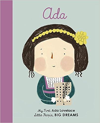 Ada Lovelace: My First Ada Lovelace