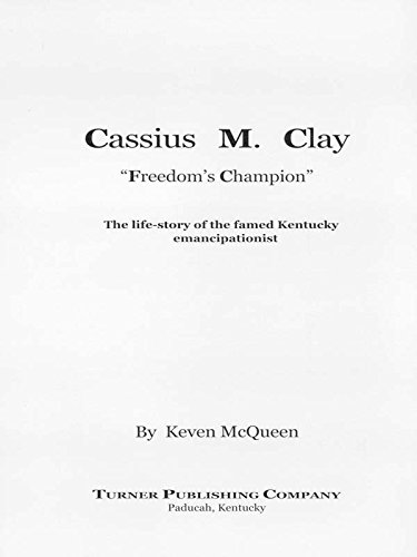 Cassius M. Clay: Freedom's Champion pdf epub