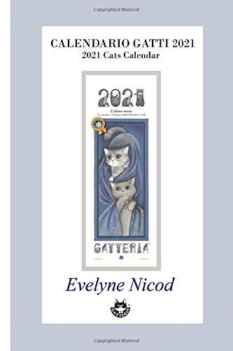 Calendrier Tempo 2021 Calendario gatti 2021: 2021 Cats Calendar (Italian Edition): Nicod