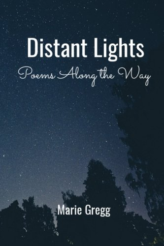 Distant Lights: Poems Along the (Distant Light)