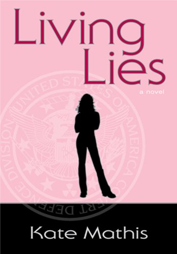 <strong>Kindle Nation Daily Bargain Book Alert! Like Your Mystery Sprinkled With A Little Romance? Then You'll Love Kate Mathis' <em>LIVING LIES (BOOK 1 OF THE AGENT MELANIE WARD NOVELS)</em> - Now $2.99 or FREE via Kindle Lending Library</strong>