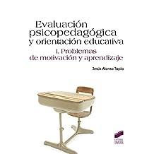 Evaluación psicopedagógica y orientación educativa. Vol. I: Vol.1 (Psicologia (sintesis))