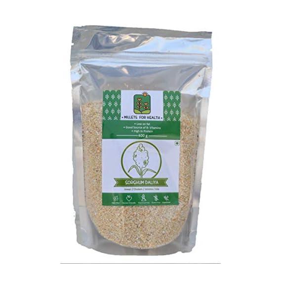 Millets for Health Gluten Free Jowar (Sorghum) Daliya 400 g