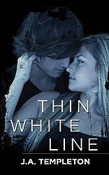 Thin White Line (Badboy Rockers Book 1)