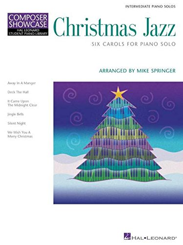 Christmas Jazz: Hal Leonard Student Piano Library Composer Showcase Intermediate Level Christmas Jazz Sheet Music