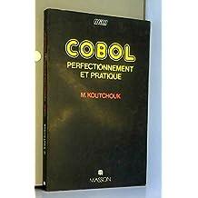 COBOL, perfectionnement et pratique (French Edition)