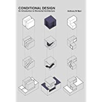 Conditional Design: An introduction to elemental architecture