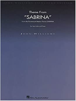sabrina theme from the paramount motion picture john williams signature edition string