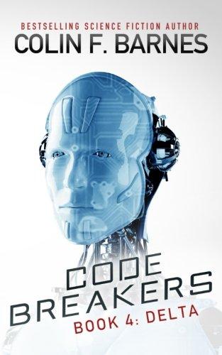 Code Breakers: Delta (Volume 4)