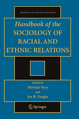 Handbook of the Sociology of Racial and Ethnic Relations (Handbooks of Sociology and Social Research) by Springer