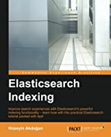 ElasticSearch Indexing Front Cover