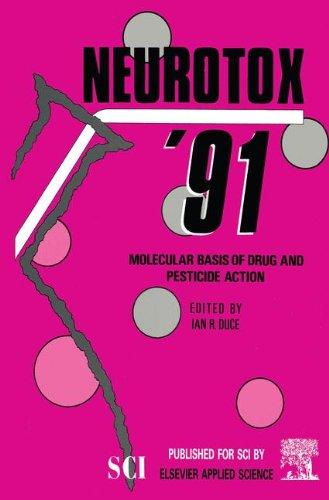 Neurotox '91: Molecular Basis of Drug & Pesticide Action