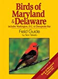 Birds of Maryland & Delaware Field Guide: Includes Washington, D.C. & Chesapeake Bay (Bird Identification Guides)
