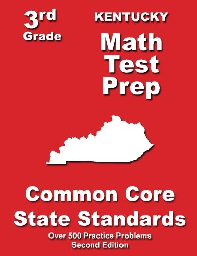 - Kentucky 3rd Grade Math Test Prep: Common Core State Standards